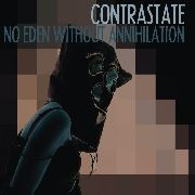CONTRASTATE - NO EDEN WITHOUT ANNIHILATION (+CD)