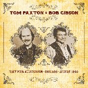 PAXTON, TOM -& BOB GIBSON- - NAVY PIER AUDITORIUM, CHICAGO, AUGUST 1980