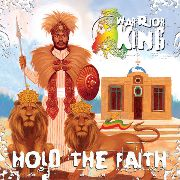 WARRIOR KING - HOLD THE FAITH (2LP)
