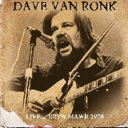 VAN RONK, DAVE - LIVE... BRYN MAWR 1978