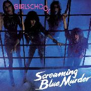GIRLSCHOOL - SCREAMING BLUE MURDER
