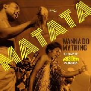 MATATA - WANNA DO MY THING (2CD)