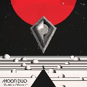 MOON DUO - (BLACK) OCCULT ARCHITECTURE, VOL. 1