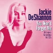DESHANNON, JACKIE - YOU WON'T FORGET ME (2CD)
