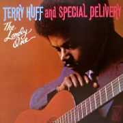 HUFF, TERRY -& SPECIAL DELIVERY- - (ORIGINAL COPY) THE LONELY ONE