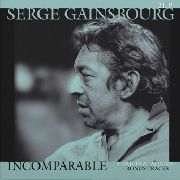 GAINSBOURG, SERGE - INCOMPARABLE (2LP)