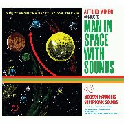 MINEO, ATTILIO - MAN IN SPACE WITH SOUNDS (USA)