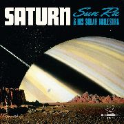 SUN RA & HIS SOLAR ARKESTRA - SATURN