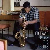 COLTRANE, JOHN - PLAYS THE BLUES (LELOIR COLLECTION)
