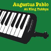 PABLO, AUGUSTUS - AT KING TUBBY'S