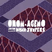 ONOM AGEMO & THE DISCO JUMPERS - LIQUID LOVE