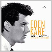 KANE, EDEN - WELL I ASK YOU: COMPLETE 60S RECORDINGS (2CD)