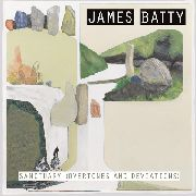 BATTY, JAMES - SANCTUARY (OVERTONES AND DEVIATIONS)