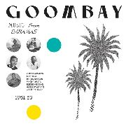 VARIOUS - GOOMBAY! MUSIC FROM THE BAHAMAS 1951-59