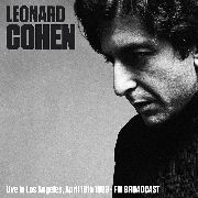 COHEN, LEONARD - LIVE IN LOS ANGELES APRIL 18TH, 1993