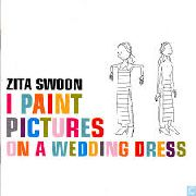 ZITA SWOON - I PAINT PICTURES