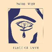 WEST, DAVID - PEACE OR LOVE
