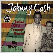 CASH, JOHNNY - BALLAD OF A TEENAGE QUEEN
