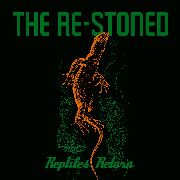 RE-STONED - REPTILES RETURN
