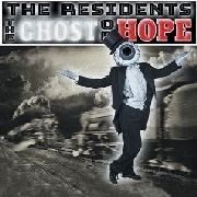 RESIDENTS - GHOST OF HOPE (+BK)