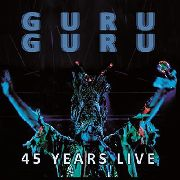 GURU GURU - 45 YEARS LIVE (2LP/BLUE)