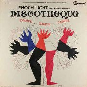 LIGHT, ENOCH -& HIS ORCHESTRA- - DISCOTHEQUE-DANCE DANCE DANCE