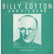 COTTON, BILLY -& HIS BAND- - ROCK YOUR CARES AWAY