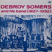 SOMERS, DEBROY -& HIS BAND- - 1927-1932