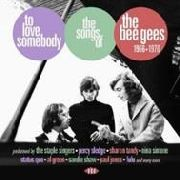 VARIOUS - TO LOVE SOMEBODY: SONGS OF THE BEE GEES