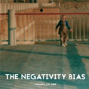 NEGATIVITY BIAS - WHATEVER YOU WANT