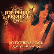 PERRY, JOE -PROJECT- - LIVE... MY FATHER'S PLACE, ROSLYN, NEW YORK
