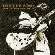KING, FREDDIE - EBBET'S FIELD, DENVER '74 (2CD)
