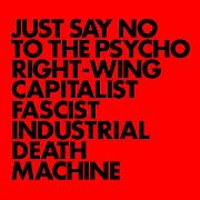 GNOD - JUST SAY NO TO THE PSYCHO RIGHT-WING...