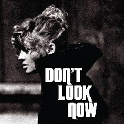 DONAGGIO, PINO - DON'T LOOK NOW (ORIGINAL TITLE THEME)