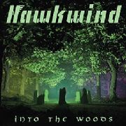 HAWKWIND - INTO THE WOODS (2LP)
