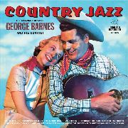 BARNES, GEORGE -& HIS QUARTET- - COUNTRY JAZZ