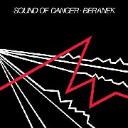 BERANEK - SOUND OF DANGER