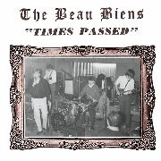 BEAU BIENS - TIMES PASSED/A MAN WHO'S LOST