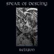 SPEAR OF DESTINY - RELIGION