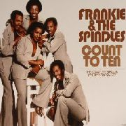 FRANKIE & THE SPINDLES - COUNT TO TEN: SINGLES COLLECTION 1968-77