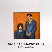 DALE EARNHARDT JR. JR. - IT'S A CORPORATE WORLD