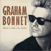 BONNET, GRAHAM - HERE COMES THE NIGHT