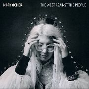 OCHER, MARY - THE WEST AGAINST THE PEOPLE