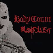 BODY COUNT - BLOODLUST (+CD)