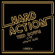 HARD ACTION - TIED DOWN