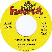JENKINS, WALTER - BACK IN MY LIFE/FUNKY WALK (THE MONEY TALK)