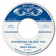 ESKOLA, JUKKA -SOUL TRIO- - INTRODUCING THE SOUL TRIO/MARTHA'S NEW MOMENT
