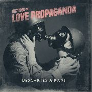 DESCARTES A KANT - VICTIMS OF LOVE PROPAGHANDA