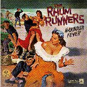 RHUM RUNNERS - HARBOUR FEVER