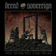 DREAD SOVEREIGN - (RED) FOR DOOM THE BELLS TOLL